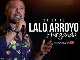 Lalo Arroyo estrena Hurgando