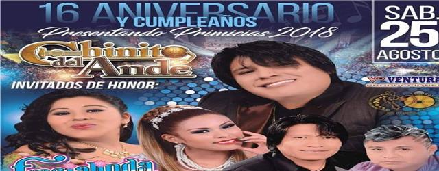 FELIZ ANIVERSARIO CHINITO DEL ANDE sábado 25 complejo Santa Rosa